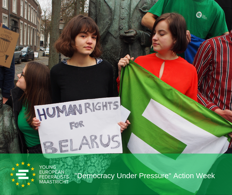 Democracy Under Pressure 2019 - JEF Maastricht in action for Human Rights in Belarus 8